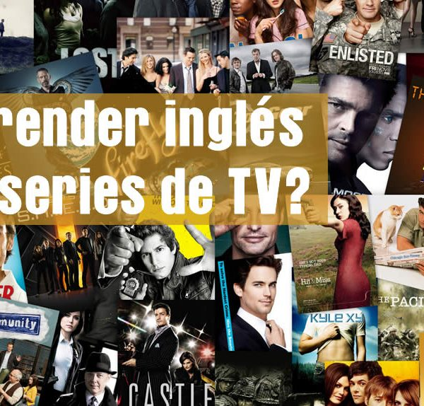 Aprender Ingles con series de TV
